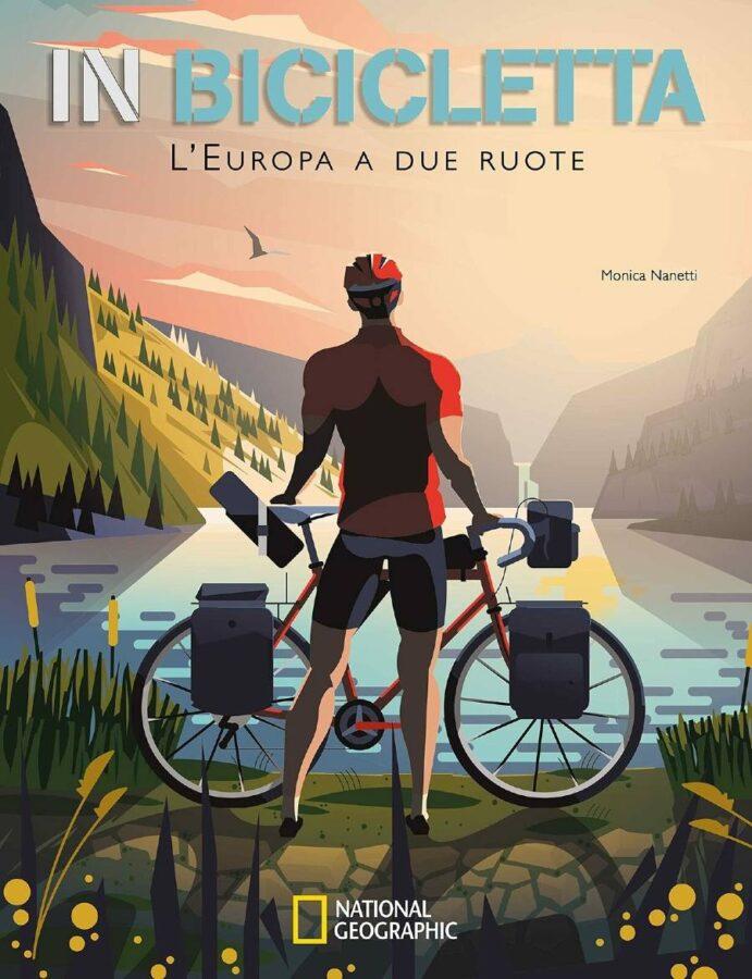 Copertina del libro In bicicletta l'Europa a due ruote di Monica Nanetti