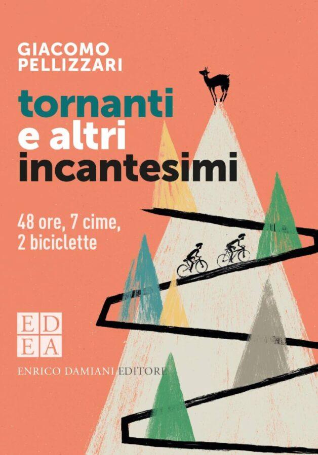 Copertina libro Tornanti e altri incantesimi di Giacomo Pelizzari