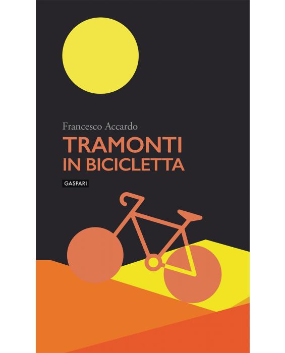 Copertina del libro Tramonti in bicicletta di Francesco Accardo